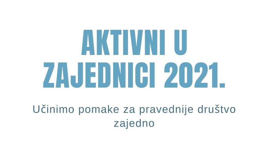 """Edukacija """"Aktivni u zajednici 2021."""""""