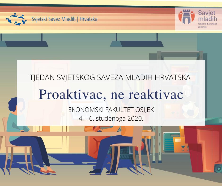 """""""Proaktivac, ne reaktivac"""" Svjetskog saveza mladih Hrvatske u Osijeku"""